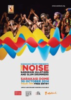 SD feat. Sarakasi All Stars in The NOISE